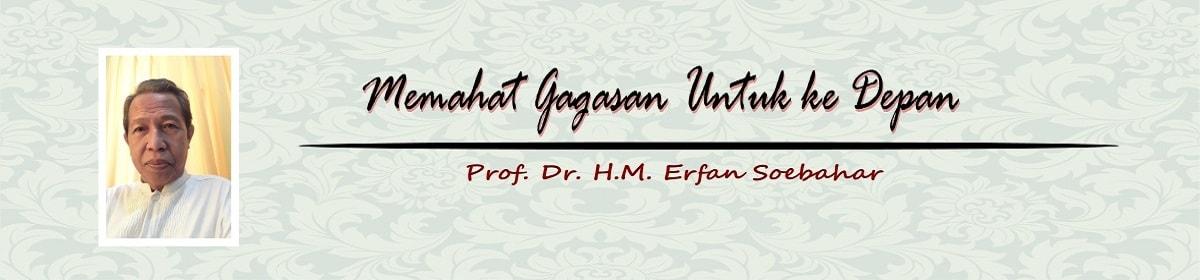 Prof. DR. H.M. Erfan Soebahar